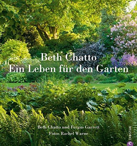 Beth Chatto - Ein Leben für den Garten