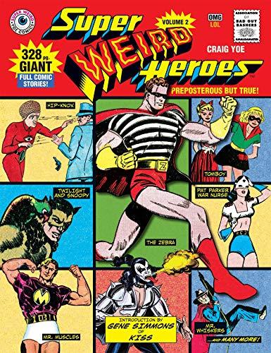 (Super Weird Heroes: Preposterous But)