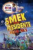 Smek para presidente (Home) (Spanish Edition)