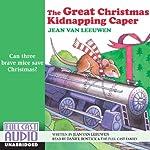 The Great Christmas Kidnapping Caper | Jean Van Leeuwen