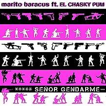 Sr. Gendarme [Explicit]
