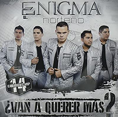 "Enigma Norteño (Van a querer mas? ""14 Corridos VIP"" 108101)"