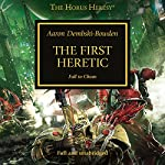 The First Heretic: The Horus Heresy, Book 14 | Aaron Dembski-Bowden