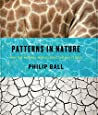 Patterns in Nature: Why the Natural World Looks the Way It Does