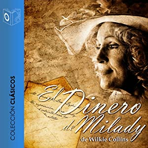 El dinero de milady [Milady's Money] Audiobook