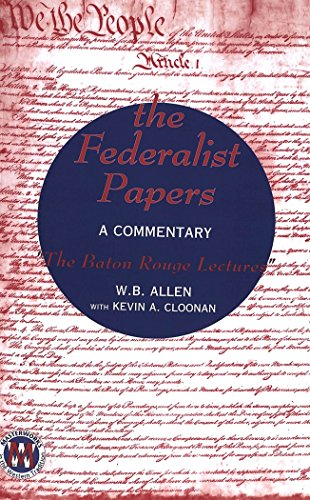 Tradition Rouge (The Federalist Papers: A Commentary- «The Baton Rouge Lectures» (Masterworks in the Western)