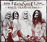 White Trash Heroes by Fatal Smile (2014-04-15)