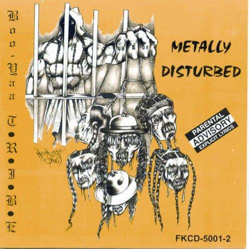 Metally Distrubed [Explicit]
