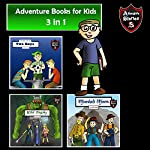 Adventure Books for Kids: Amazing Stories for the Kids (Kids' Adventure Stories) | Jeff Child