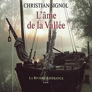 L'âme de la vallée (La Rivière Espérance 3) Hörbuch