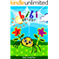 Bibi Spider – An Early Reader Story Book for Toddlers, Preschoolers and Kids in Kindergarten: An Easy to Read Aloud Tale…