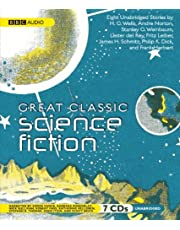 Great Classic Science Fiction: Unabridged Stories