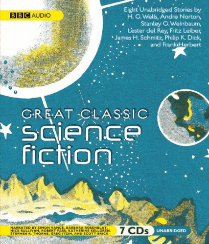 Download Great Classic Science Fiction: Unabridged Stories pdf epub