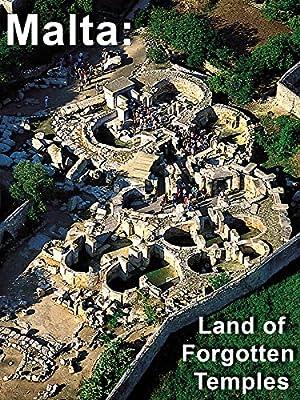 Malta: Land of Forgotten Temples