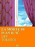 La morte di ivan il'ic - La sonata a Kreutzer (RLI CLASSICI)
