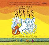 D'Aulaires Book of Greek Myths(Lib)(CD)