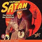 Captain Satan: The Mask of the Damned | William O'Sullivan