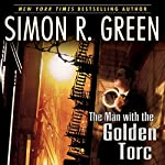 The Man with the Golden Torc: Secret Histories, Book 1 | Simon R. Green