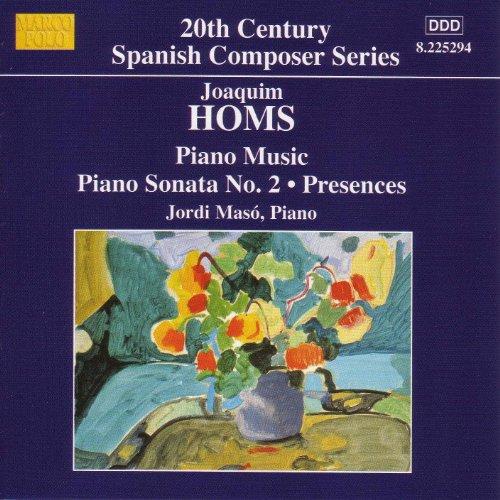 Homs: Piano Sonata No. 2 / Presences / 9 Sketches ()