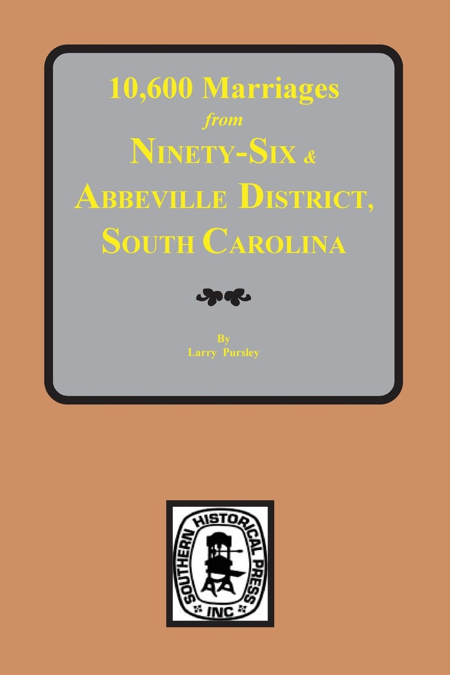 Download 10,600 Marriages from Ninethy-Six and Abbeville District, S.C. ebook