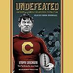 Undefeated: Jim Thorpe and the Carlisle Indian School Football Team | Steve Sheinkin