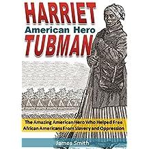 Harriet Tubman: American Hero