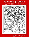 Vintage Holiday: Adult Coloring Book (Holiday Coloring Books) (Volume 1)
