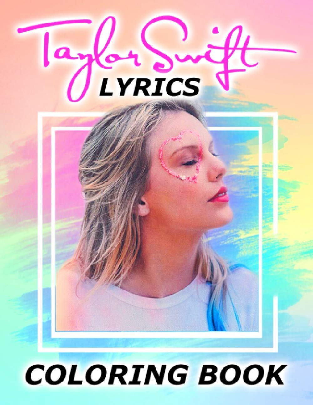 Taylor Swift Lyrics Coloring Book Gorgeous Present For Taylor ...