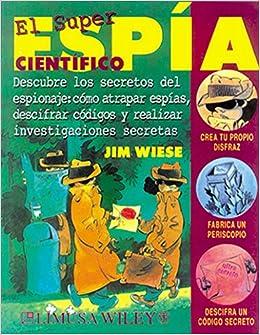El Superespia Cientifico / Spy Science: Descubre los secretos del ...