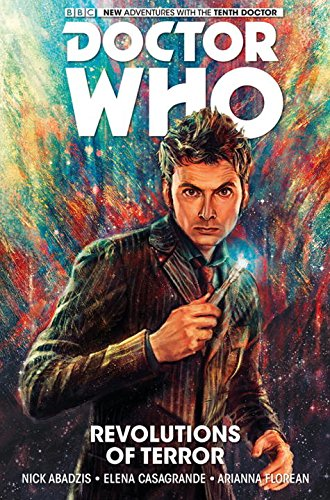 Doctor Who: The Tenth Doctor Volume 1- Revolutions of Terror