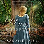 Dawn at Emberwilde | Sarah E. Ladd