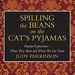 Spilling the Beans on the Cat's Pyjamas Audiobook