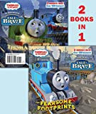 The Fearsome Footprints/Thomas the Brave (Thomas & Friends) (Pictureback(R))