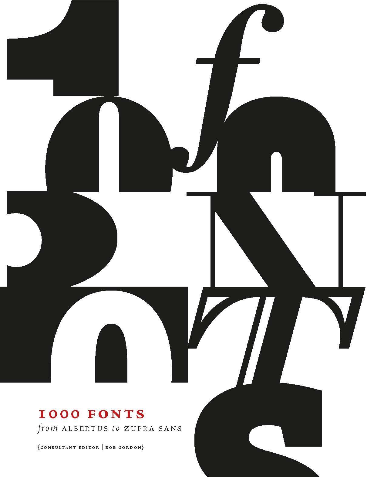 1000 fonts (Anglais) Broché – 2 octobre 2015 Bob Gordon The Ivy Press 178240287X Fotografie