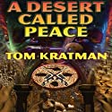 A Desert Called Peace: Carrera, Book 1 Audiobook by Tom Kratman Narrated by James Fouhey
