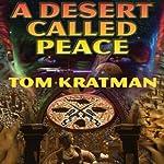 A Desert Called Peace: Carrera, Book 1 | Tom Kratman