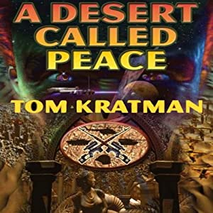 A Desert Called Peace Audiobook