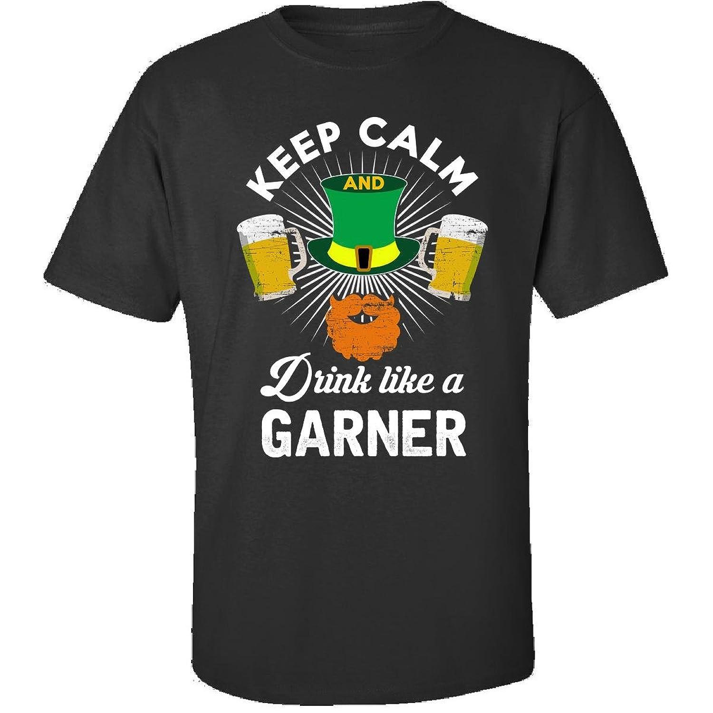 St Patricks Day Keep Calm Drink Like A Garner Gift - Adult Shirt