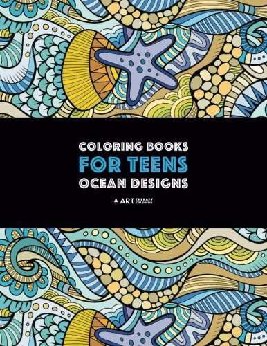 Coloring Books For Teens: Ocean Designs: Zendoodle Sharks, Sea Horses, Fish, Sea Turtles, Crabs, Octopus, Jellyfish, Shells & Swirls; Detailed Designs ... For Older Kids & Teens; Anti-Stress Patterns]()
