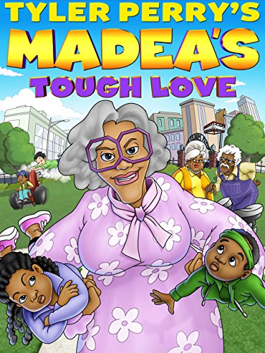 Tyler Perry's Madea's Tough