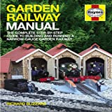 Garden Railway Manual, Richard Blizzard, 1844257150