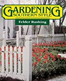 img - for Gardening Southern Style book / textbook / text book