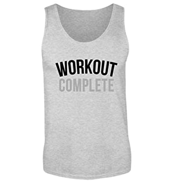 Workout Complete Fitness T-Shirt Schweiß Bodybuilding You Can Go Home Now  Training Top - Herren Tanktop  Amazon.de  Bekleidung c99a6f75d8