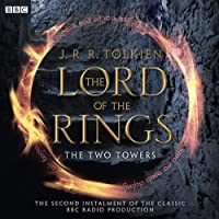 The Lord Of The Rings: The Two Towers (Dramatised)