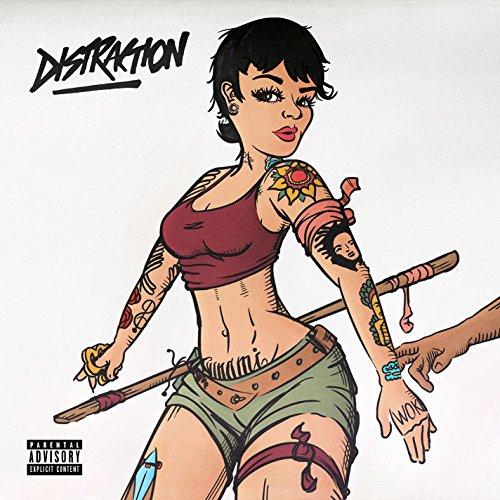 Distraction [Explicit]