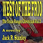 West of the Frio | Jack R. Stanley