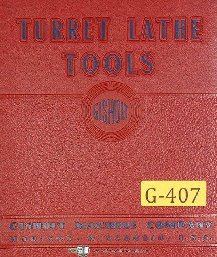 (Gisholt No. 3, 4 & 5, Turret Lathe Tools, Reference Information Manual)
