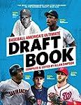 Baseball America's Ultimate Draft Boo...