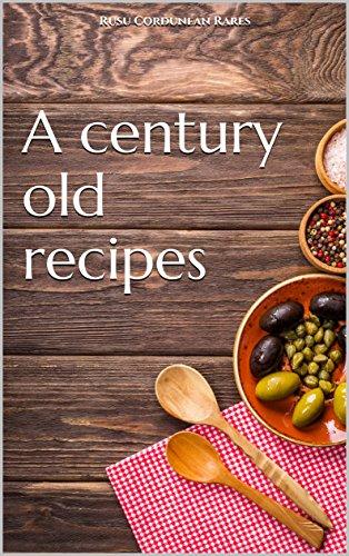 A century old vegetarian recipes by Rusu Cordunean Rares