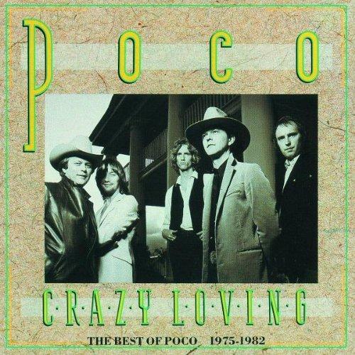 Crazy Loving: Best of Poco by Poco (1989-11-20) (The Best Of Poco)